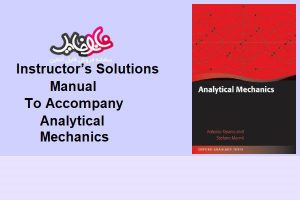 کتاب instructors solutions Manual To Accompany Analytical Mechanics book