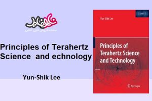 "<span itemprop=""name"">کتاب Principles of Terahertz Science and Technology Yun-Shik Lee</span>"