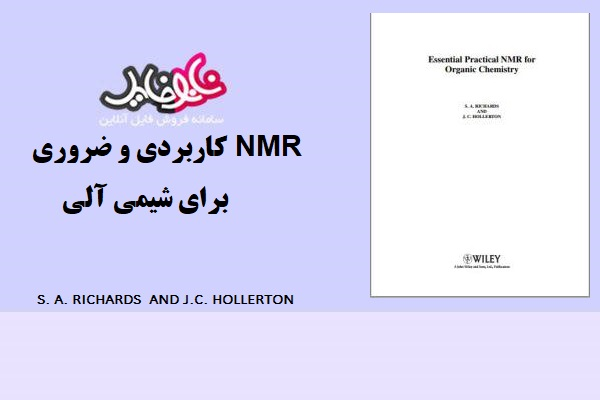 کتاب NMR کاربردی و ضروری برای شیمی آلی اثر J.C HOLLERTON AND S.A RICHARDS